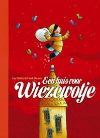 Een huis voor Wiezewotje - G. Didelez (ISBN 9789044810202)