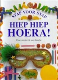 Hiep hiep hoera! - Angela Wilkes, Brian Delf, Noortje Dwars (ISBN 9789076694023)