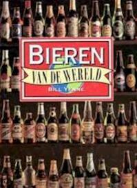 Bieren van de wereld - Bill Yenne (ISBN 9789072718297)