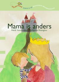 Mama is anders - Heidi Vanrompay (ISBN 9789044820157)