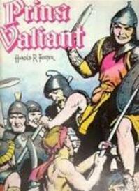 Prins valiant ten tijde van koning Arthur - Harold R. Foster (ISBN 9789029517324)