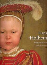 Hans Holbein de Jonge, 1497/98-1543 - Stephanie Buck, Jochen Sander (ISBN 9789040089053)
