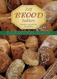 Zelf brood bakken - Anneliese Eckert, Gerhard Eckert (ISBN 9789044709933)