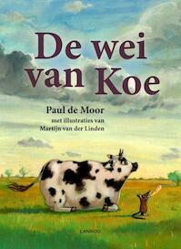 De wei van koe - Paul De Moor (ISBN 9789020984156)