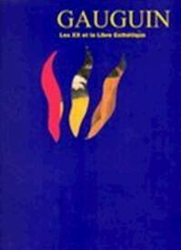 Gauguin, les XX et la Libre Esthétique - Françoise Dumont, Musée d'Art moderne et d'Art contemporain (liège)., Musée d'art moderne (Liège Belgium)., Solange de Behr, Solange de Behr-de Kerchove de Denterghem, Liège (Belgium). Musée des Beaux-arts, Paul Gauguin