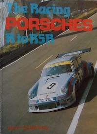 The Racing Porsches R to RSR - John Starkey (ISBN 0854296042)