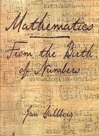 Mathematics - From the Birth of Numbers - Jan Gullberg (ISBN 9780393040029)