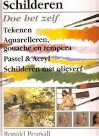 Schilderen. Leer het zelf - Ronald Pearsall (ISBN 9789055610273)