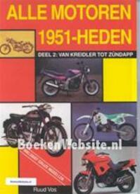 Alle motoren van 1951 tot heden / 2 Van Kreidler tot Zundapp - Ruud Vos (ISBN 9789060135136)