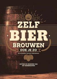 Zelf bier brouwen doe je zo - Matthieu Goemare (ISBN 9789044749663)