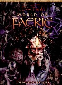 Brian Froud's World of Faerie - Brian Froud (ISBN 9781933784137)