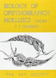 Biology of Opisthobranch Molluscs - T. E. Thompson, Gregory H. Brown (ISBN 9780903874045)