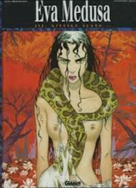 Eva medusa jy giftige slang - Miralles (ISBN 9789069690995)