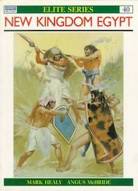 New Kingdom Egypt - Mark Healy (ISBN 9781855322080)