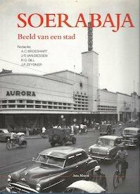Soerabaja - Beeld van een stad - A. C. Broeshart (ISBN 9789074861038)