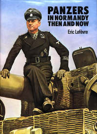 Panzers in Normandy - Eric Lefevre (ISBN 9780900913297)