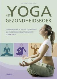 Het yoga gezondheidsboek - Anna Trökes, Detlef Gruner (ISBN 9789044727241)