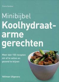 Minibijbel Koolhydraatarme gerechten - Elaine Gardner (ISBN 9789048306190)