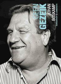 Geen Gezeik - Johan Boskamp (ISBN 9789089310255)