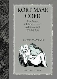 Kort maar goed - KATE Taylor (ISBN 9789027496126)