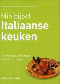 Minibijbel Italiaanse keuken - Kate Whiteman, Jeni Wright, Angela Boggiano (ISBN 9789048308354)
