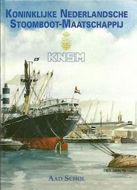Koninklijke Nederlandsche Stoomboot-Maatschappij - Aad Schol (ISBN 9789060130568)
