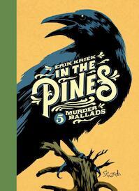 In the Pines - Erik Kriek (ISBN 9789492117397)