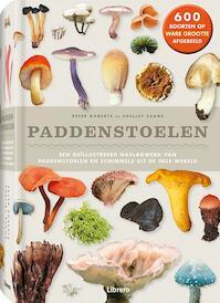 Paddenstoelen - 600 soorten op ware grootte afgebeeld - Peter Roberts (ISBN 9789089986689)