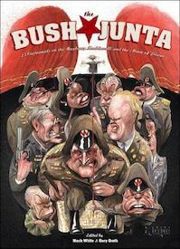 The Bush Junta - Mack White, Gary Groth (ISBN 9781560976127)