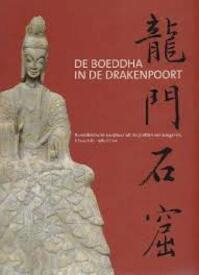 De Boeddha in de drakenpoort - Jan Van Alphen, Nicole De Bisscop, Etnografisch Museum Antwerpen (ISBN 9789053493540)