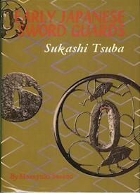 Early Japanese Sword Guards - Masayuki Sasano (ISBN 9780903697002)