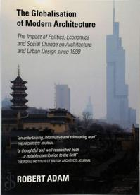 The Globalisation of Modern Architecture - Robert Adam (ISBN 9781443848244)