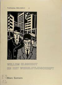 Willem Elsschot en het wereldtijdschrift - Marc Somers