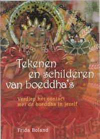 Tekenen en schilderen van boeddha's - F. Boland (ISBN 9789073798717)