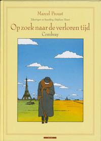 Op zoek naar de verloren tijd / Combray - Marcel Proust, Stephane Heuet (ISBN 9789045008929)