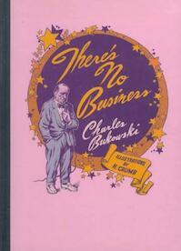 There's No Business - Charles Bukowski (ISBN 9780876856222)