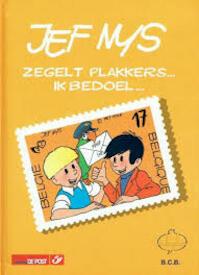 Jef Nys zegelt plakkers... Ik bedoel... - Kris De Saeger (ISBN 9075880022)