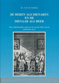 Heren als dienaren en dienaar als heer - Gabriels (ISBN 9789072627056)