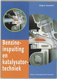 Benzine-inspuiting en katalysatortechniek - Jürgen Kasedorf (ISBN 9789020129595)
