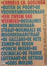 Een zweem van weemoed - Cornelis Ch. Goslinga (ISBN 999040075x)