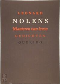 Manieren van leven - Leonard Nolens (ISBN 9789021477459)