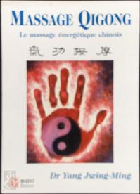 Massage Qicong - Jwing-Ming Yang (ISBN 9782908580686)