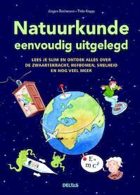 Natuurkunde eenvoudig uitgelegd - Jurgen Teichmann (ISBN 9789044725049)