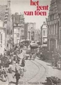 HET GENT VAN TOEN - André Verbeke