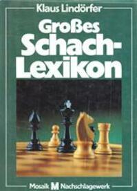 Großes Schach-Lexikon - Klaus Lindörfer (ISBN 9788449980800)