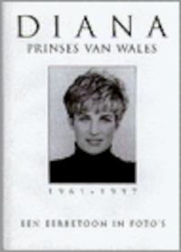 Diana, Prinses van Wales 1961-1997 - (ISBN 9789038906560)