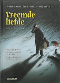 Vreemde liefde - Jerome Jouvray, Stephane Presle (ISBN 9789024530748)