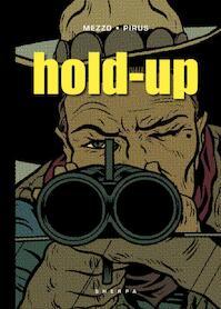 Hold-up - Pirus (ISBN 9789089880154)