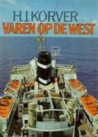 Varen op de West - H. J. Korver (ISBN 9789022819388)