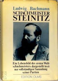 Schachmeister Steinitz - Ludwig Bachmann (ISBN 9783283000813)